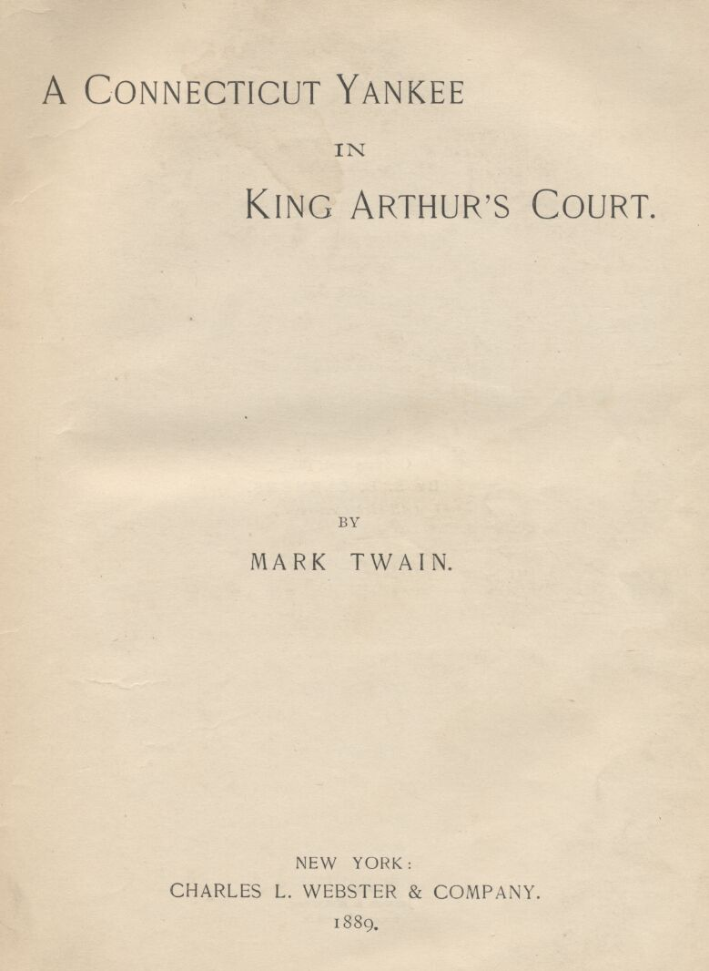 A CONNECTICUT YANKEE, COMPLETE, By Mark Twain